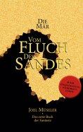 ebook: Die Mär vom Fluch des Sandes - Das erste Buch der Fantasie