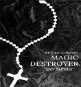 eBook: Magic Destroyer - Der Sünder