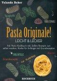 eBook: Pasta Originale! Leicht & Lecker