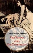 eBook: Der Vampir oder die Totenbraut