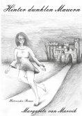 eBook: Hinter dunklen Mauern