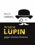 ebook: Arsène Lupin gegen Herlock Sholmes