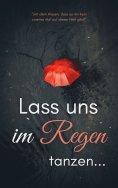 eBook: Lass uns im Regen tanzen
