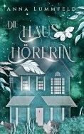 eBook: Die Haushörerin