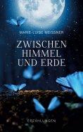 eBook: Zwischen Himmel und Erde - Erzählungen