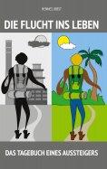 eBook: Die Flucht ins Leben