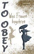 eBook: To Obey - Was Frauen begehren