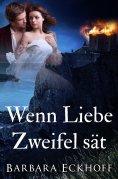 ebook: Wenn Liebe Zweifel sät