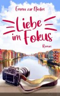 ebook: Liebe im Fokus