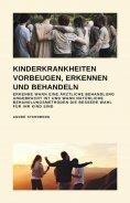 ebook: Kinderkrankheiten vorbeugen, erkennen und behandeln