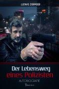 ebook: Der Lebensweg eines Polizisten