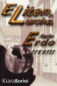 eBook: Eliten, Lurche, flache Erde!!11!!!