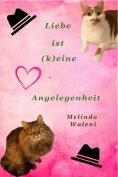 eBook: Liebe ist (k)eine Herzensangelegenheit