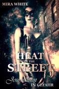 eBook: Heat of the street - Journalistin in Gefahr