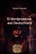 eBook: 10 Mordprozesse aus Deutschland
