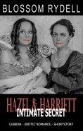 eBook: Hazel & Harriett - Intimate Secret