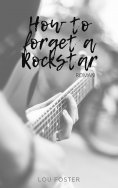 eBook: How to forget a rockstar