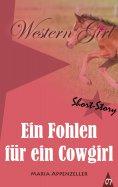 eBook: Ein Fohlen für ein Cowgirl