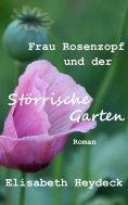 eBook: Frau Rosenzopf und der störrische Garten
