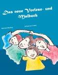 eBook: Das neue Vorlese- und Malbuch