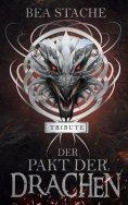 eBook: Der Pakt der Drachen - Tribute