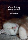 """ebook: Kate Liberty- Ungefragt Detektivin- """"Tödliches Erbe"""""""
