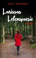 eBook: Larissas Lebenspoesie