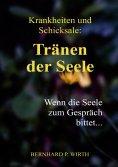 eBook: Krankheiten und Schicksale: Tränen der Seele