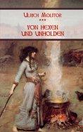 eBook: Von Hexen und Unholden