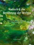 eBook: Nezach und die Berührung der Welten