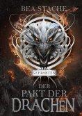 eBook: Der Pakt der Drachen - Gefährten