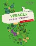 eBook: Veganes Gourmetkochbuch