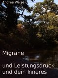 eBook: Migräne und Leistungsdruck und dein Inneres