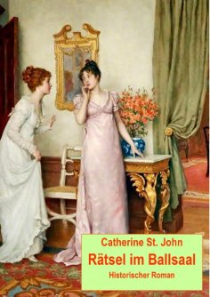 eBook: Rätsel im Ballsaal. Historischer Roman