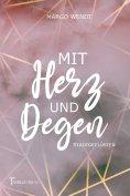eBook: Mit Herz und Degen