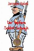 eBook: Der tapfere Soldat Schwejk