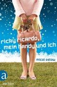 ebook: Ricky Ricardo, mein Handy und ich