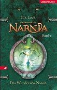 eBook: Die Chroniken von Narnia - Das Wunder von Narnia (Bd. 1)