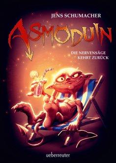 eBook: Asmoduin - Die Nervensäge kehrt zurück (Bd. 2)