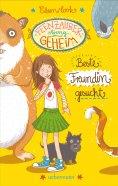 eBook: Feenzauber streng geheim! - Beste Freundin gesucht (Bd. 1)