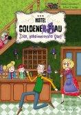 eBook: Hotel Goldene Sau - Der geheimnisvolle Gast (Bd. 1)