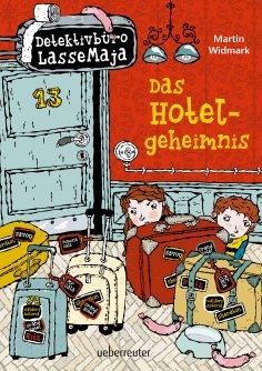 ebook: Detektivbüro LasseMaja - Das Hotelgeheimnis (Bd. 19)