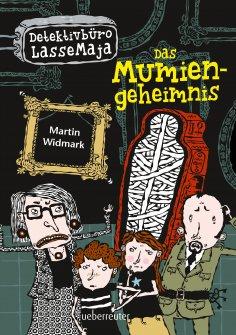 eBook: Detektivbüro LasseMaja - Das Mumiengeheimnis (Bd. 2)