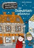 ebook: Detektivbüro LasseMaja - Das Diamantengeheimnis (Bd. 3)