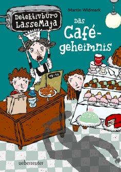 eBook: Detektivbüro LasseMaja - Das Cafégeheimnis (Bd. 5)