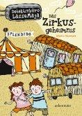 ebook: Detektivbüro LasseMaja - Das Zirkusgeheimnis (Bd. 6)
