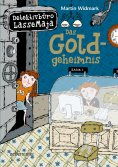 ebook: Detektivbüro LasseMaja - Das Goldgeheimnis (Bd. 10)