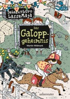 eBook: Detektivbüro LasseMaja - Das Galoppgeheimnis (Bd. 13)