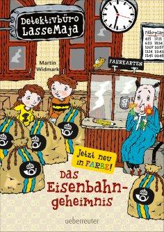 eBook: Detektivbüro LasseMaja - Das Eisenbahngeheimnis (Bd. 14)