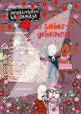 eBook: Detektivbüro LasseMaja - Das Liebesgeheimnis (Bd. 15)